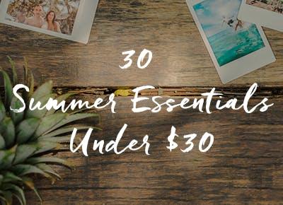 30 Summer Essentials